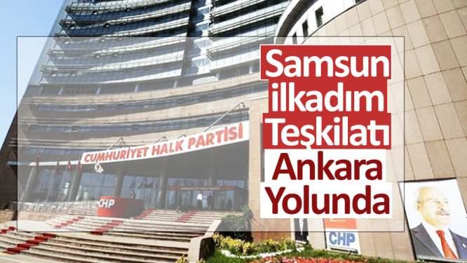 İlkadım teşkilatı Ankara yolunda