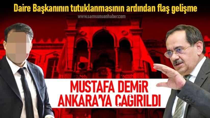 Mustafa Demir Ankaraya çağırıldı!