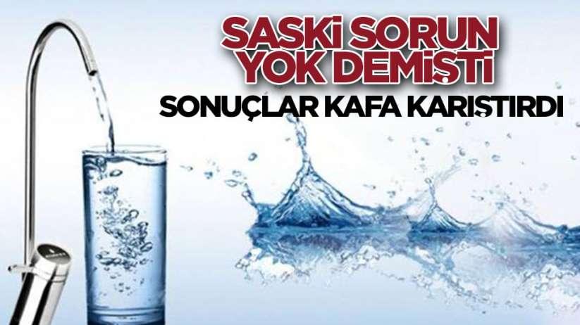 SASKİ'nin açıklamaların aksine Samsun'daki suların analizleri kafa karıştırdı