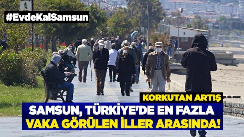 Samsun, Türkiye'de en fazla vaka görülen iller arasında!
