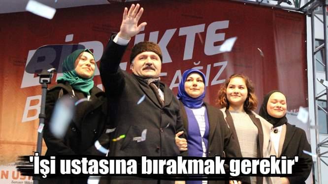 Erhan Usta: 'İşi ustasına bırakmak gerekir'
