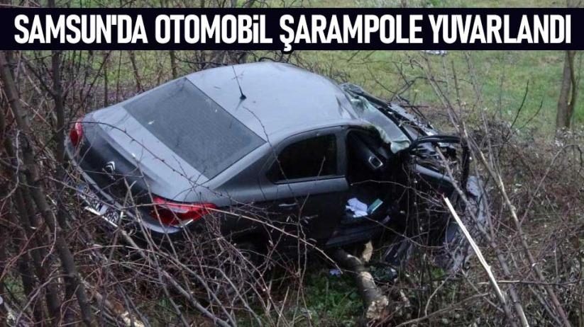 Samsunda otomobil şarampole yuvarlandı