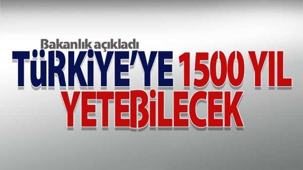 O rezerv Türkiye'ye 1500 yıl yetecek