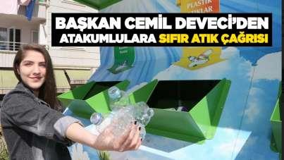 Başkan Cemil Deveci'den Atakumlulara sıfır atık çağrısı