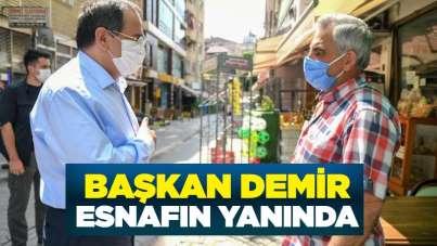 Başkan Demir, esnafın yanında