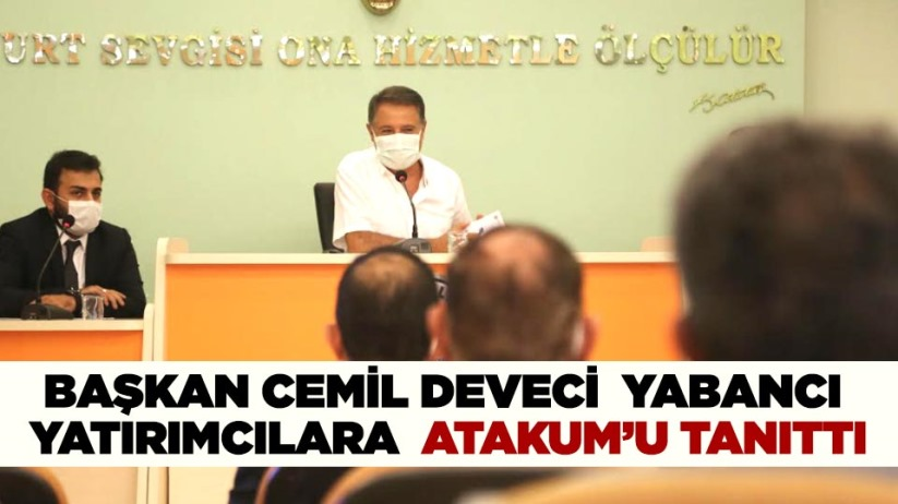 Başkan Cemil Deveci yabancı yatırımcılara Atakumu tanıttı