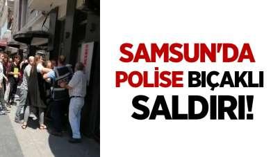 Samsun'da 'maske takın' diye uyaran polise bıçaklı saldırı