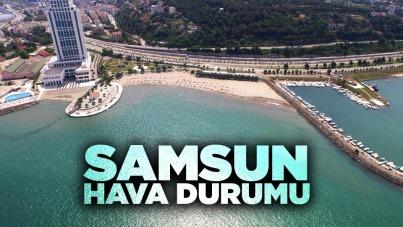 Samsun'da güncel hava durumu - 24 Haziran Perşembe