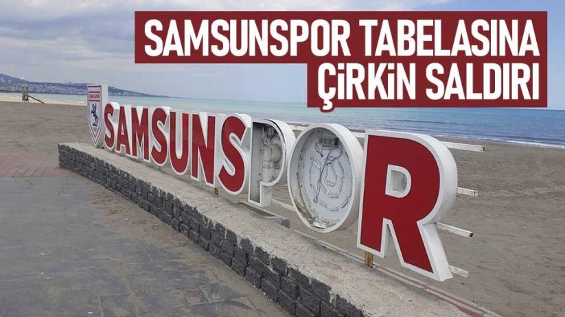 Samsunspor tabelasına çirkin saldırı