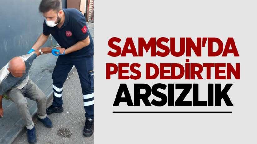 Samsun'da pes dedirten arsızlık