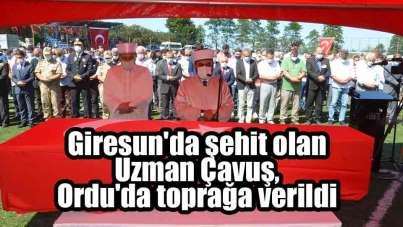 Giresun'daki selde şehit olan Uzman Çavuş, Ordu'da toprağa verildi