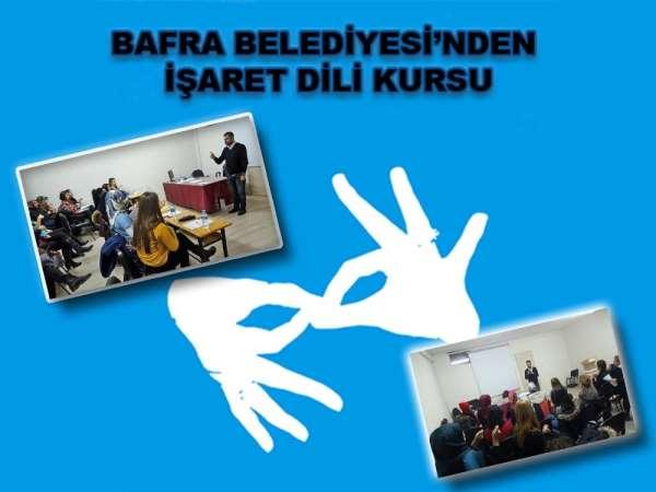 Bafra Belediyesinden İşaret Dili Kursu