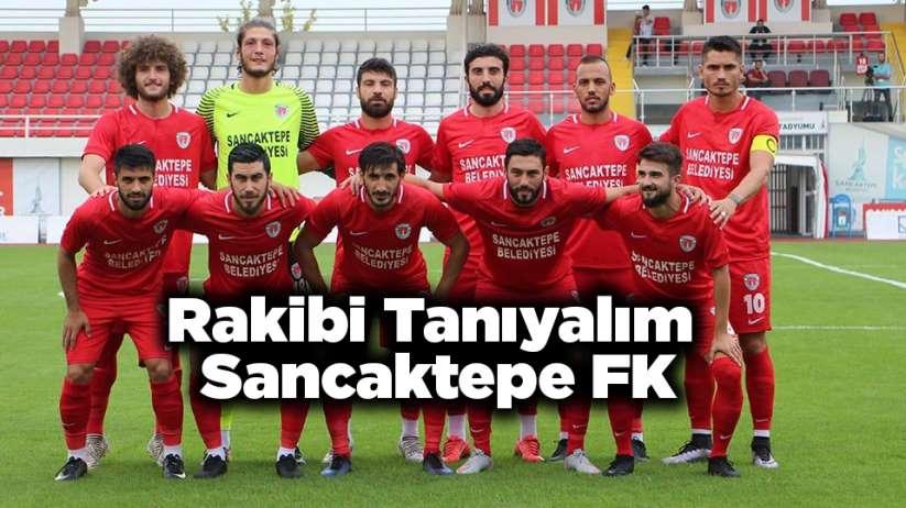 Rakibi Tanıyalım - Sancaktepe FK