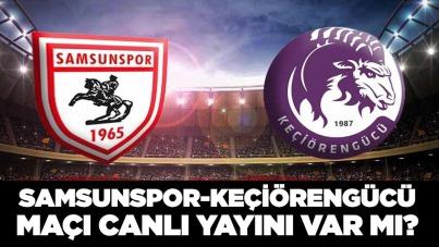 Samsunspor-Keçiörengücü maçı canlı yayını var mı?