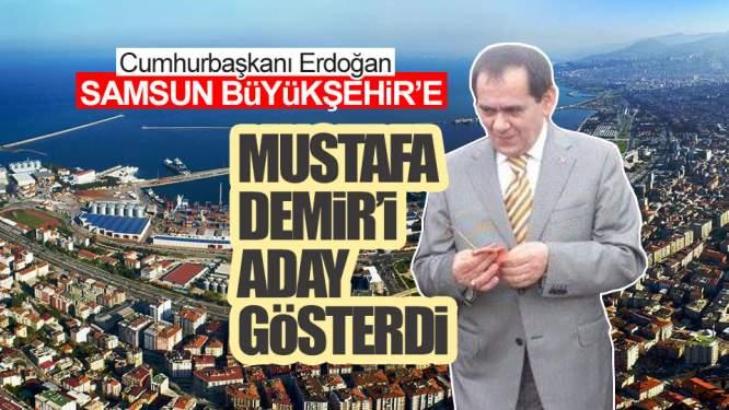 Samsun Haberleri: İşte AK Parti'nin Samsun Büyükşehir Adayı