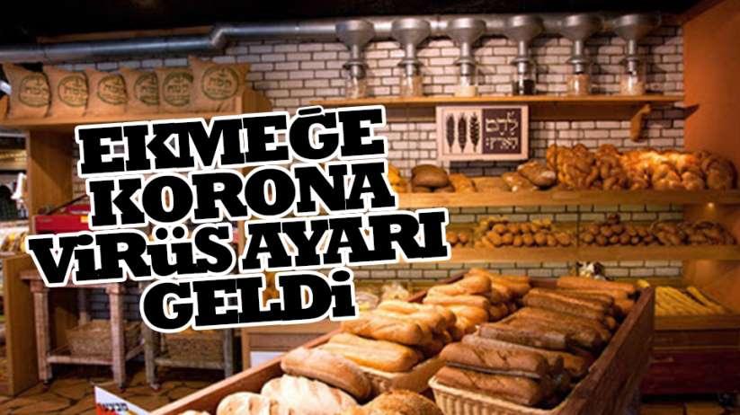 Ekmeklere de korona virüs ayarı geldi