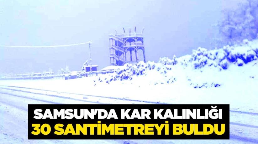 Samsunda kar kalınlığı 30 santimetreyi buldu