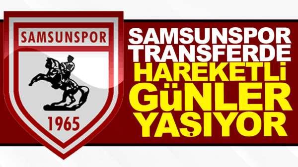 Samsunspor Transferde Hareketli Günler Yaşıyor