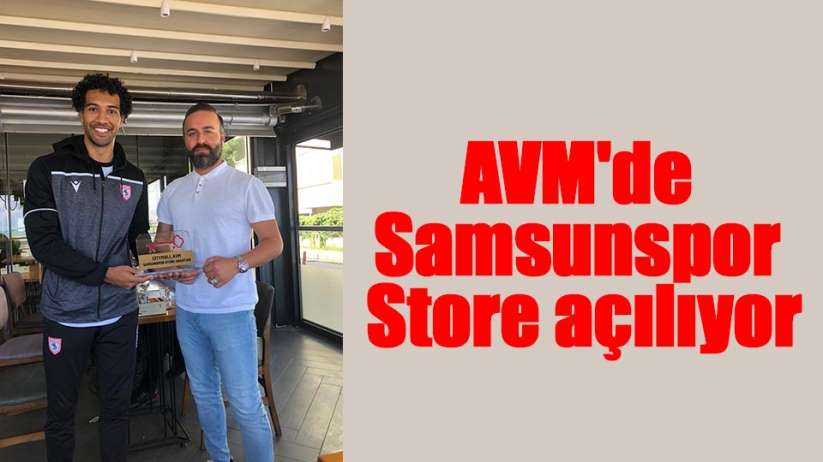 AVMde Samsunspor Store açılıyor