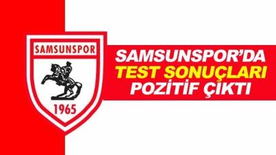 Samsunspor'da korona testleri pozitif çıktı