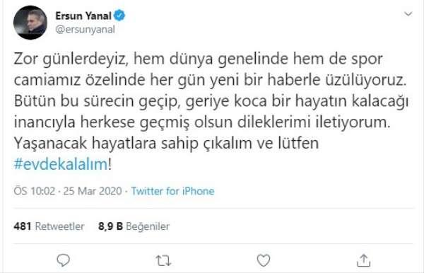 Ersun Yanal'dan 'evde kal' çağrısı
