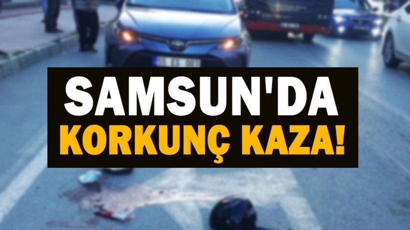 Samsunda korkunç kaza!