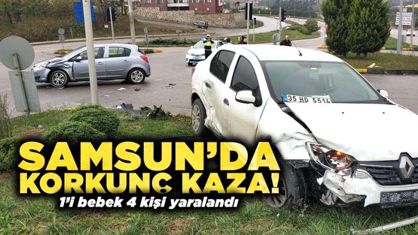 Samsun'da korkunç kaza! 1'i bebek 4 kişi yaralandı
