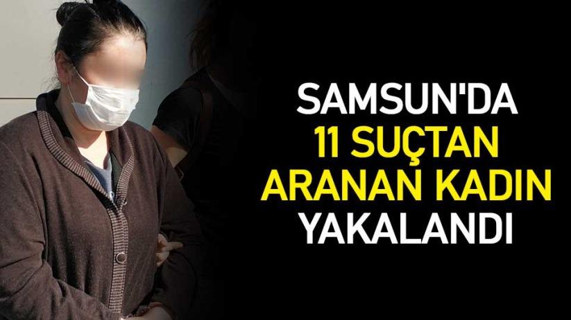 Samsun'da 11 suçtan aranan kadın yakalandı