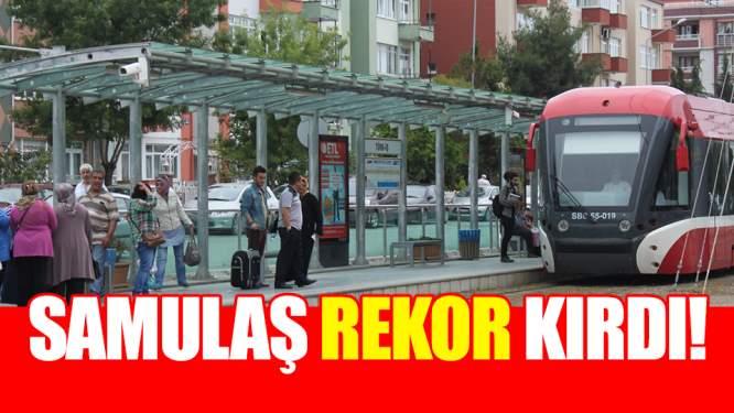 Samsun Haberleri: SAMULAŞ Rekor Kırdı!