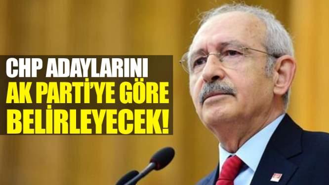 CHP Adaylarını AK Parti'ye Göre Belirleyecek!