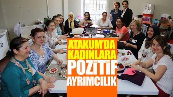 Atakum'da Kadınlara Pozitif Ayrımcılık