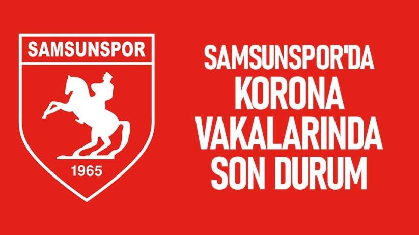 Samsunspor'da korona vakalarında son durum
