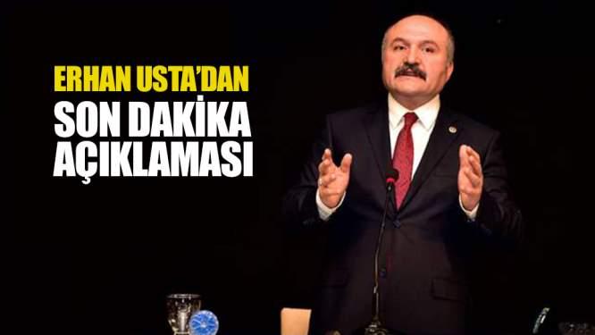 Erhan Usta'dan flaş açıklama!