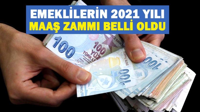 Emeklilerin 2021 yılı maaş zammı belli oldu