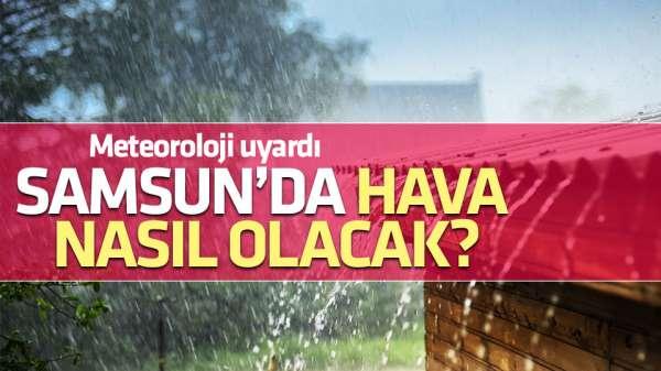 25 Mayıs Samsun hava durumu
