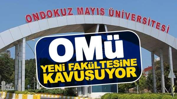 Ondokuz Mayıs Üniversitesi'ne yeni bölüm müjdesi