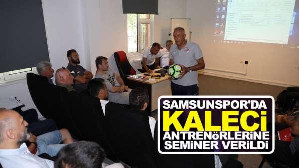 Samsunspor'da Kaleci antrenörlerine Semineri Düzenlendi