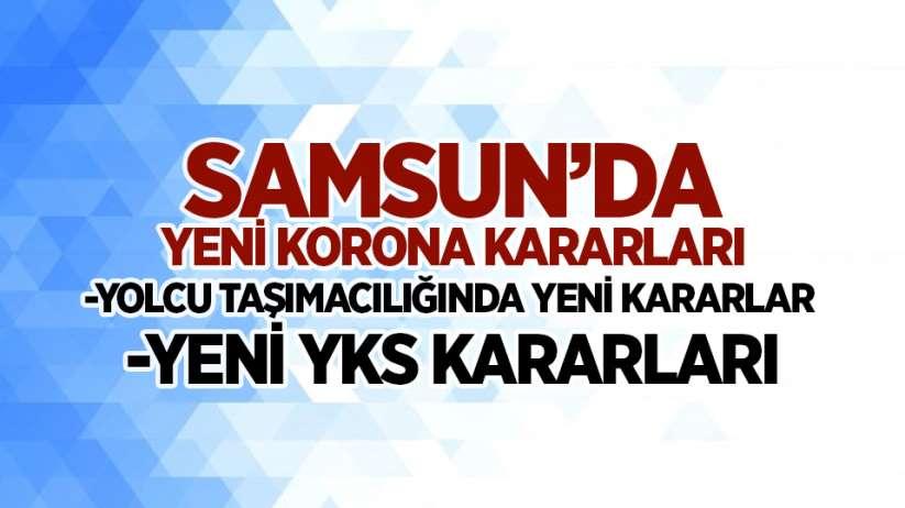 Samsun'da yeni korona kararları