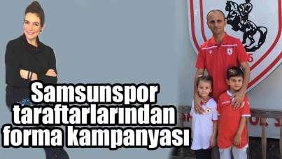 Samsunspor taraftarlarından forma kampanyası