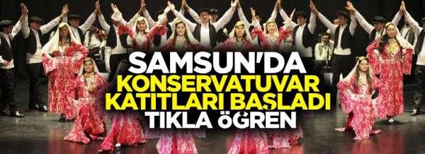 Samsun'da Konservatuvar kayıtları başladı