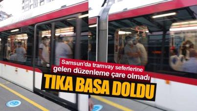 Samsun'da tramvaylar tıka basa doldu