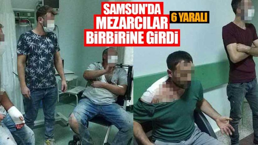 Samsun'da mezarcılar birbirine girdi: 6 yaralı