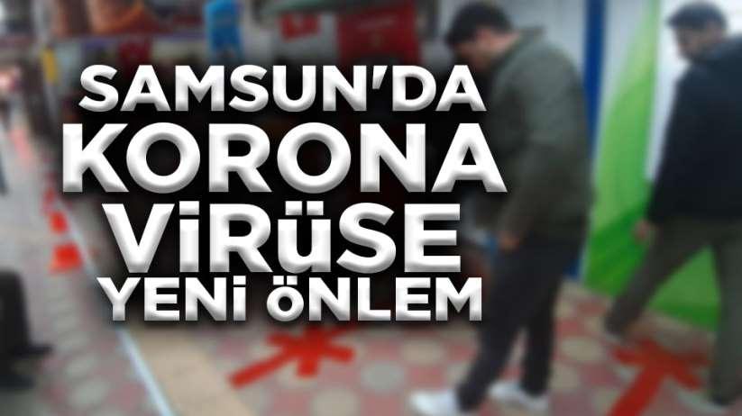 Samsun'da korona virüse yeni önlem