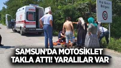 Samsun'da motosiklet takla attı! Yaralılar var