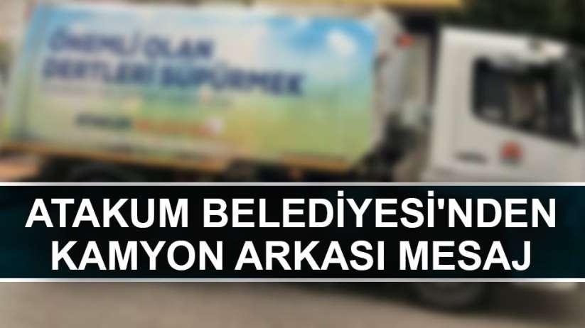 Samsun'da çöp kamyonunda yazanlar tebessüm ettirdi