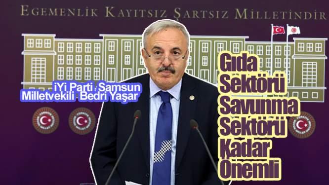 Samsun Haberleri: Bedri Yaşar: Gıda Sektörü Savunma Sektörü Kadar Önemli