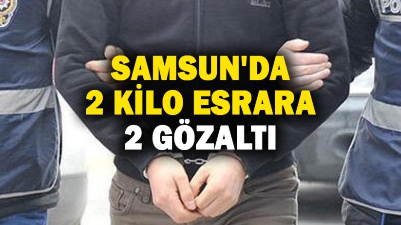 Samsun'da 2 kilo esrara 2 gözaltı