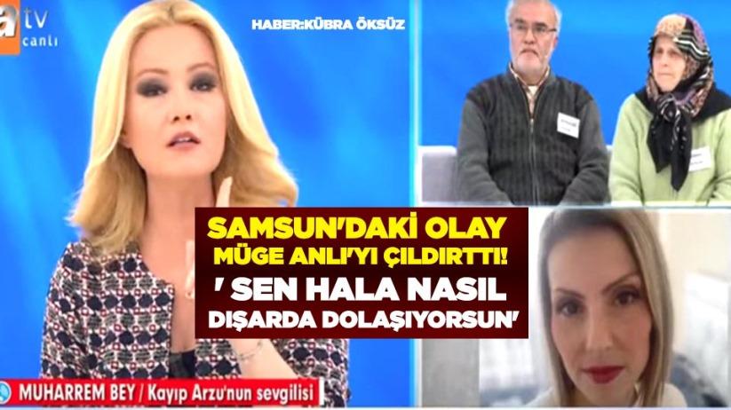 Samsun'daki Arzu Aygün olayı Müge Anlı'yı çıldırttı! ' Sen hala nasıl dışarda dolaşıyorsun'