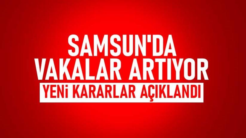 Samsun'da yeni koronavirüs yasakları!