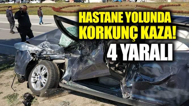 Hastane yolunda korkunç kaza: 4 yaralı